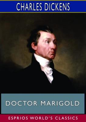 Doctor Marigold (Esprios Classics)