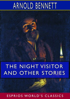 The Night Visitor and Other Stories (Esprios Classics)