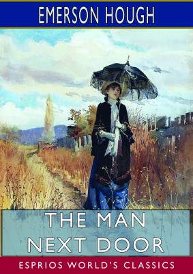 The Man Next Door (Esprios Classics)