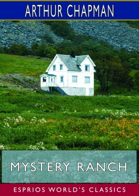 Mystery Ranch (Esprios Classics)