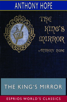 The King's Mirror (Esprios Classics)