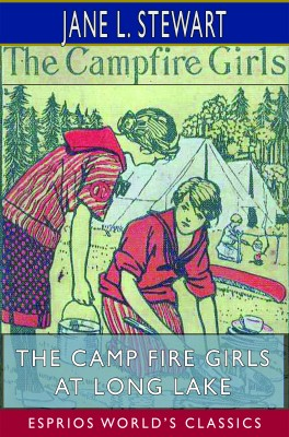 The Camp Fire Girls at Long Lake (Esprios Classics)