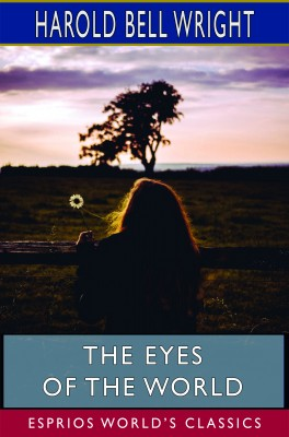 The Eyes of the World (Esprios Classics)