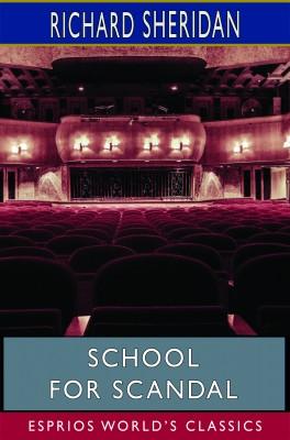 School for Scandal (Esprios Classics)