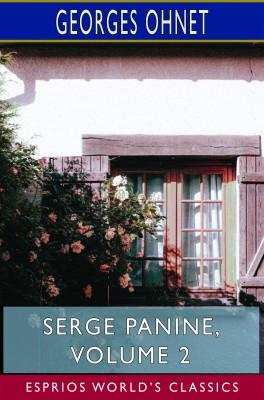 Serge Panine, Volume 2 (Esprios Classics)