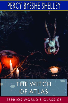The Witch of Atlas (Esprios Classics)