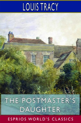 The Postmaster's Daughter (Esprios Classics)