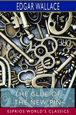 The Clue of the New Pin (Esprios Classics)