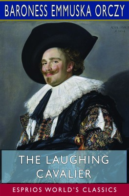 The Laughing Cavalier (Esprios Classics)