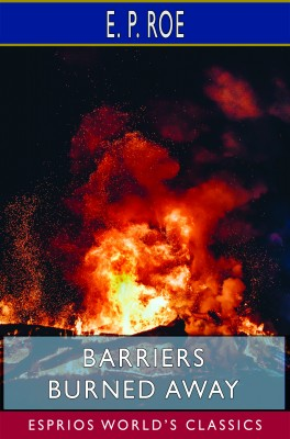 Barriers Burned Away (Esprios Classics)