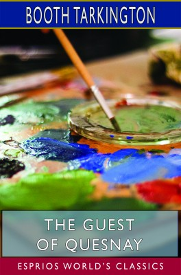 The Guest of Quesnay (Esprios Classics)