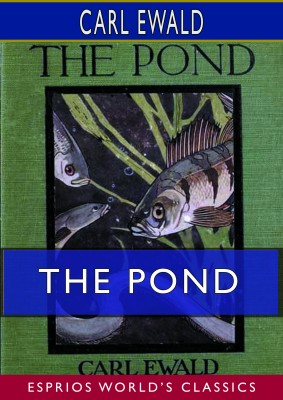 The Pond (Esprios Classics)