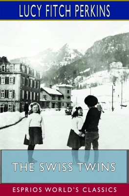 The Swiss Twins (Esprios Classics)